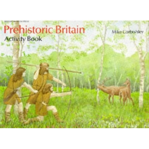Prehistoric Britain Activity Book (British Museum Activity Books)