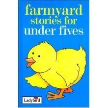 Farmyard Stories for under Fives (ladybird)
