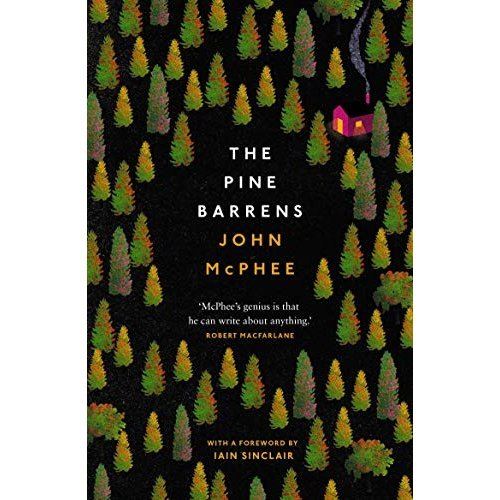 The Pine Barrens (with an introduction by Iain Sinclair)