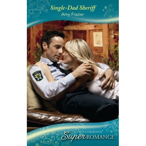 Single-Dad Sheriff (Mills & Boon Superromance) (Count on a Cop, Book 36)