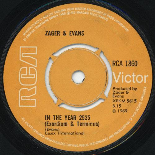 "In The Year 2525 (Exordium & Terminus) - Zager & Evans 7"" 45"