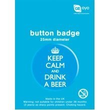 Keep Calm and Drink a Beer Single Badge