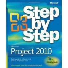 Microsoft® Project 2010 Step by Step (Step by Step (Microsoft))