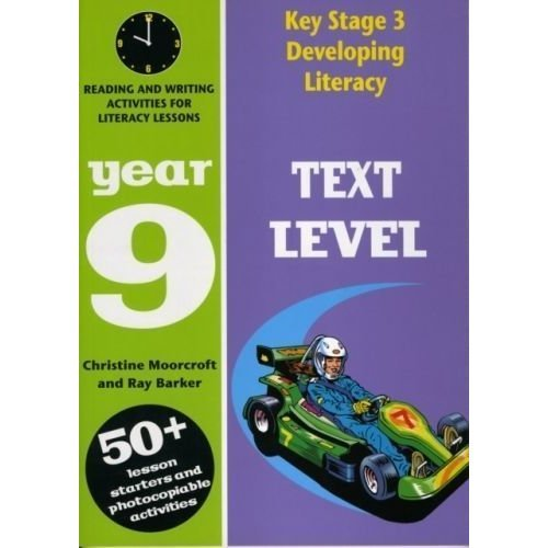 Developing Literacy: Text Level - Year 9
