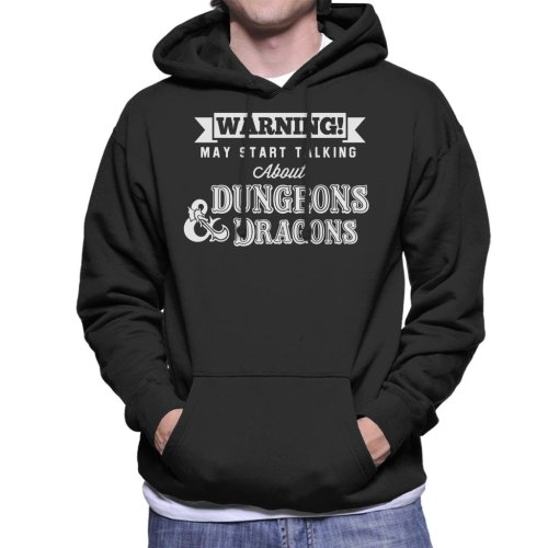Warning May Start Talking About Dungeons And Dragons Men's Hooded Sweatshirt