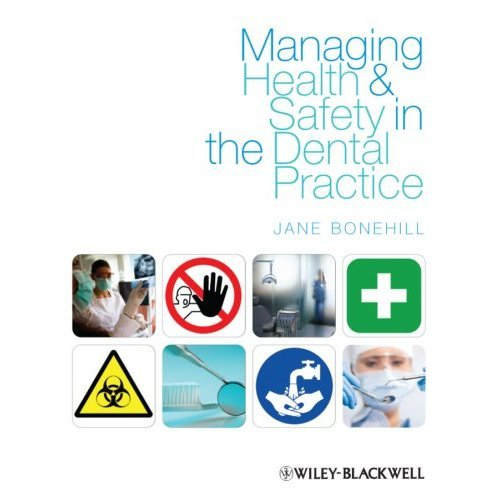 Managing Health and Safety in the Dental Practice