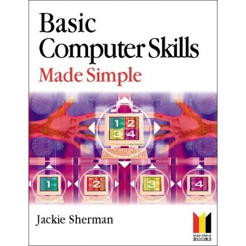 Basic Computer Skills Made Simple (Made Simple Computer Series)