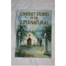 Somerset Stories of the Supernatural