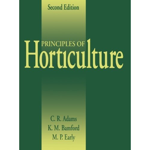 Principles of Horticulture: Second Edition