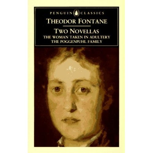 Two Novellas: The Woman Taken in Adultery & The Poggenpuhl Family (Penguin Classics)
