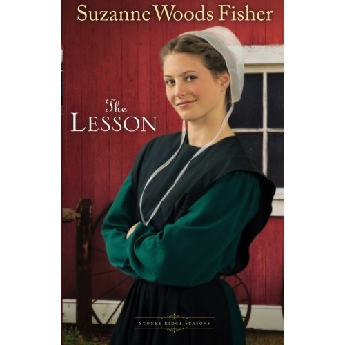 The Lesson: A Novel: Volume 3 (Stoney Ridge Seasons)