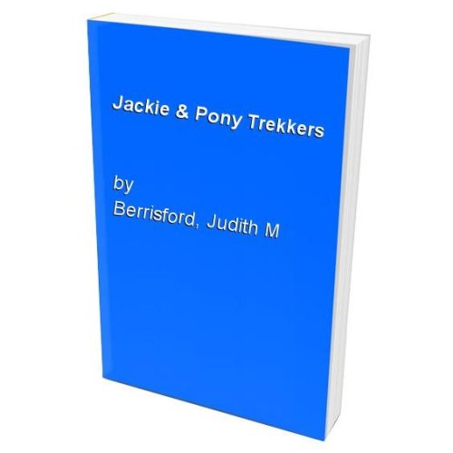 Jackie & Pony Trekkers