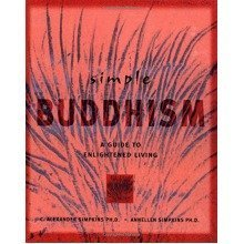 Simple Buddhism: a Guide to Living Virtuously