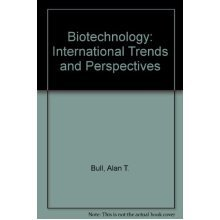 Biotechnology: International Trends and Perspectives