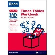 Bond Sats Skills: Times Tables Workbook for Key Stage 2